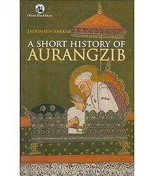 A Short History of Aurangzib