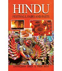 Hindu Festivals, Fairs and Fasts