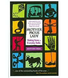 Mother Pious Lady - Making Sense of Everyday India