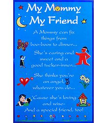 My Mommy My Friend Poster