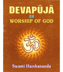 Devapuja - Worship of God