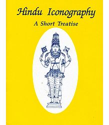 Hindu Iconography - A Short Treatise - Book