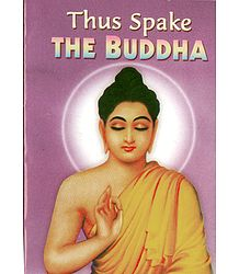 Thus Spake the Buddha
