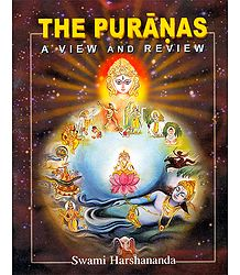 The Puranas A View and Review
