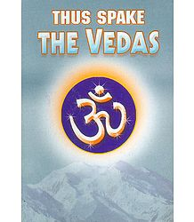 Thus Spake The Vedas - Book