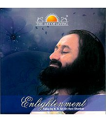 Enlightenment - (Includes a Talks in CD by Sri Sri Ravi Shankar)