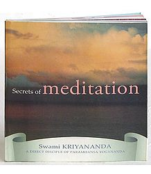 Secrets of Meditation by Swami Kriyananda