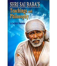 Shri Sai Baba's Teachings and Philosophy - Book