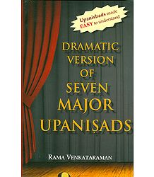 Dramatic Version of Seven Major Upanisads