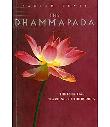 The Dhammapada - The Essential Teachings of Buddha