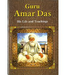 Guru Amar Das - His Life and Teachings - Book