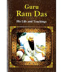 Guru Ram Das - His Life and Teachings - Book