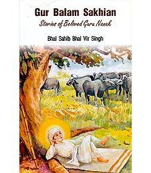 Gur Balam Sakhian - Stories of Beloved Guru Nanak