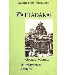 Pattadakal - Monumental Legacy